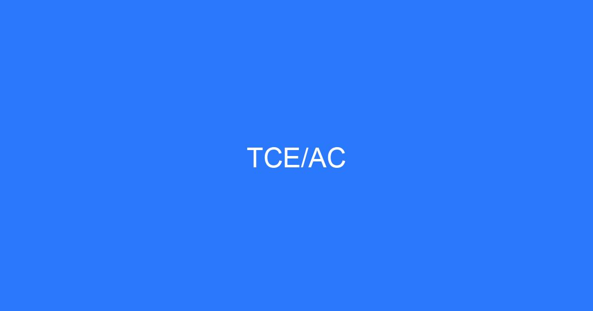 TCE/AC