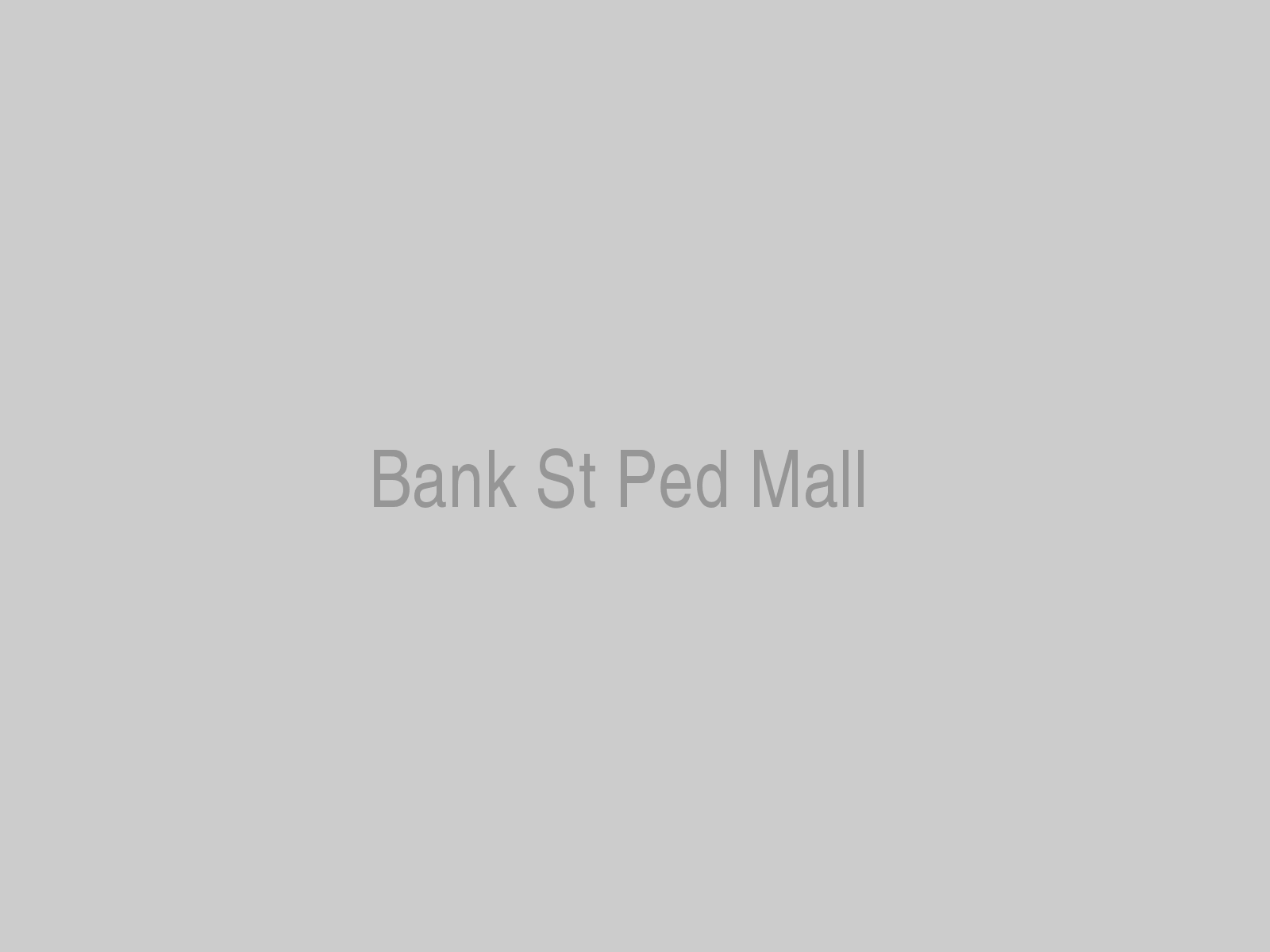 Bank St Ped Mall