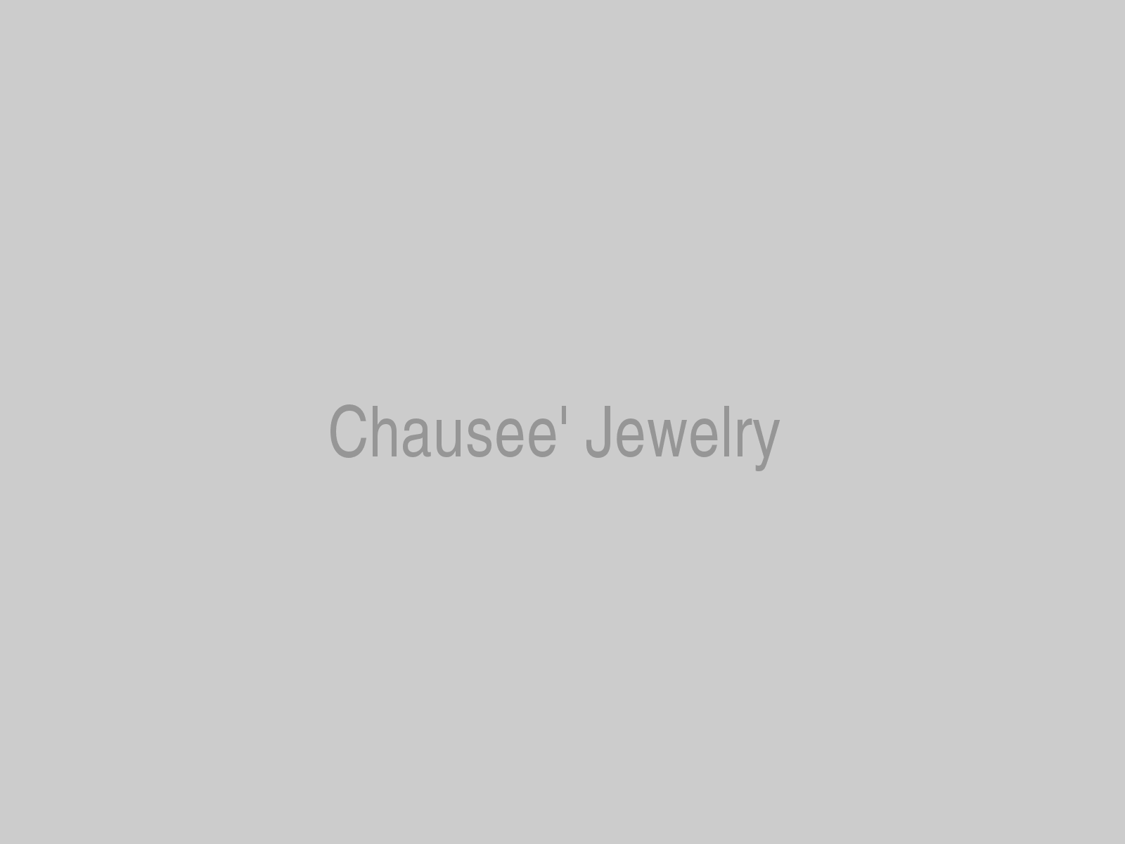 Chausee' Jewelry