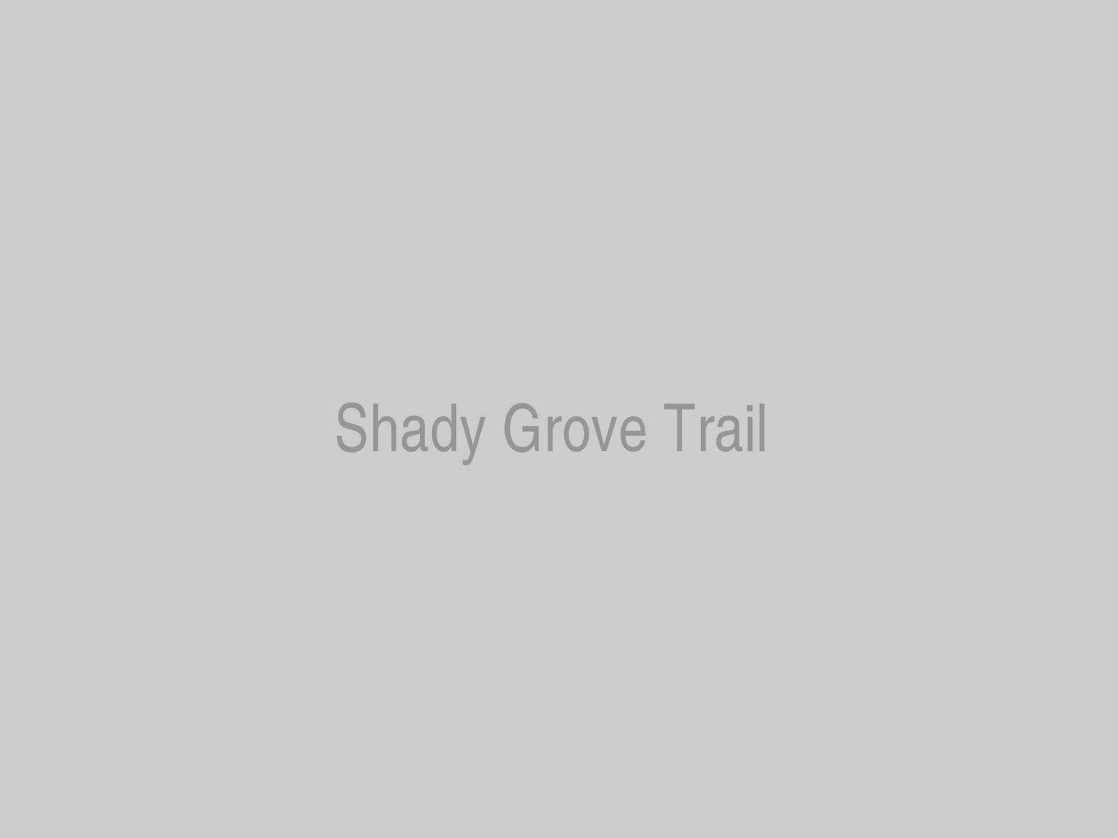 Shady Grove Trail