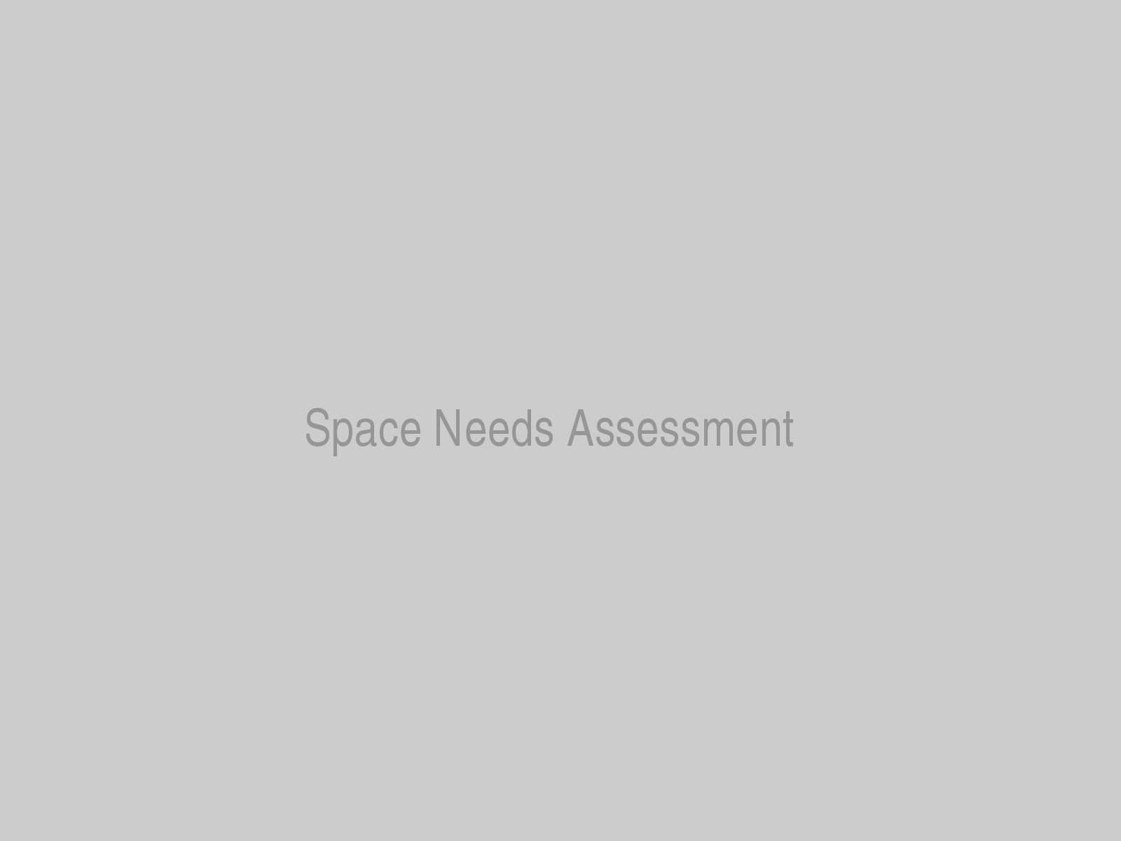 Space Needs Assessment