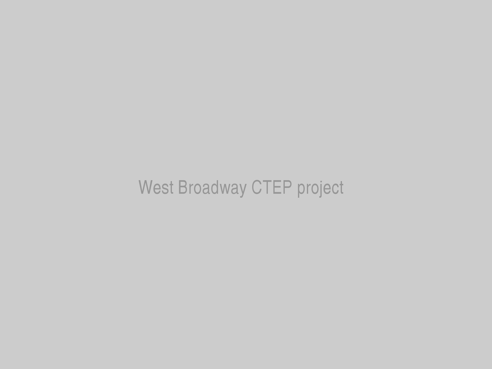 West Broadway CTEP project