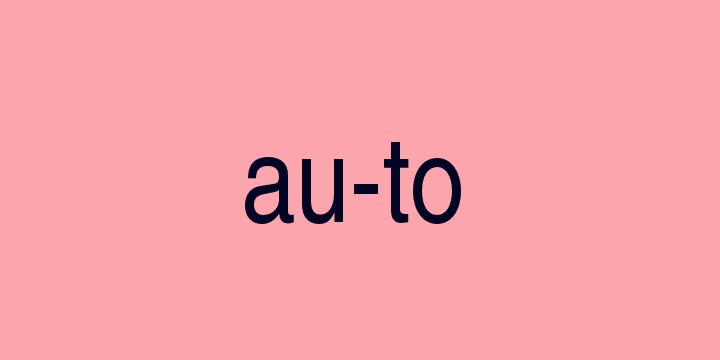 Separação silábica da palavra Auto: Au-to