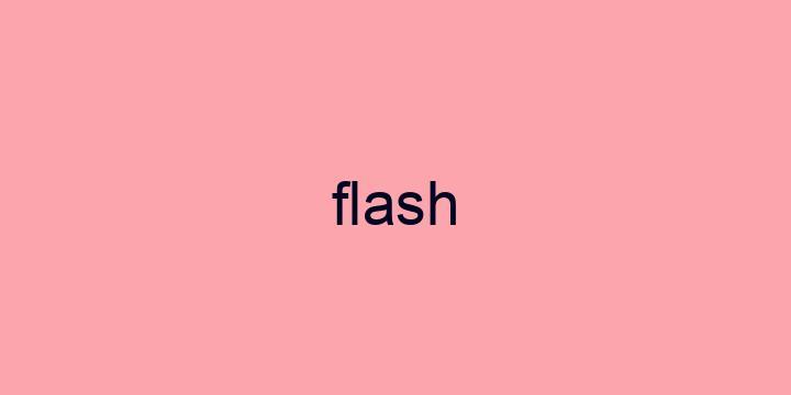 Separação silábica da palavra Flash: Flash