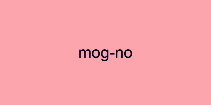 Separação silábica da palavra Mogno: Mog-no