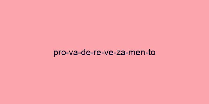 Separação silábica da palavra Prova de revezamento: Pro-va-de-re-ve-za-men-to