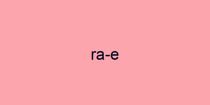 Separação silábica da palavra RAE: RA-E