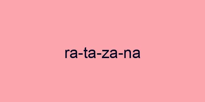 Separação silábica da palavra Ratazana: Ra-ta-za-na