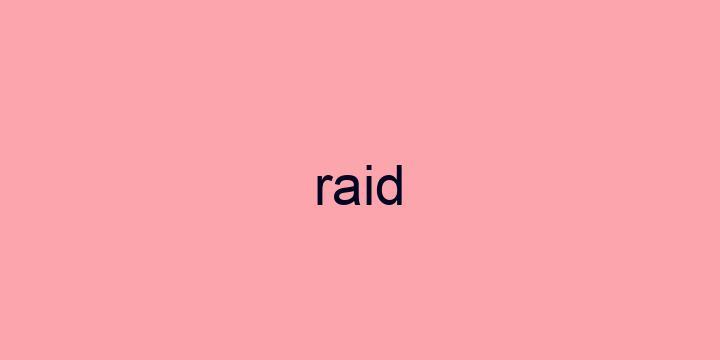 Separação silábica da palavra Raid: Raid