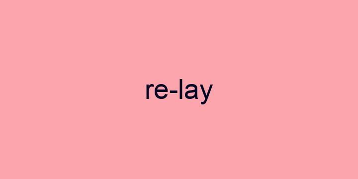 Separação silábica da palavra Relay: Re-lay