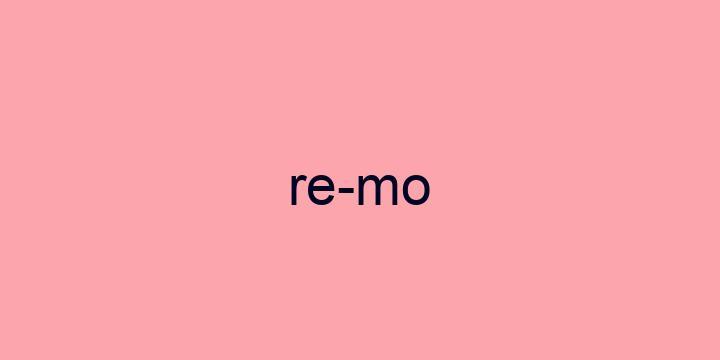 Separação silábica da palavra Remo: Re-mo